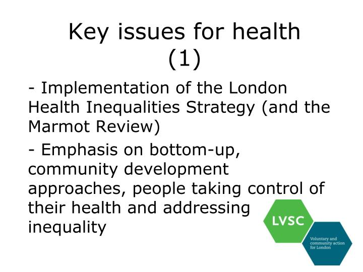 Key issues for health