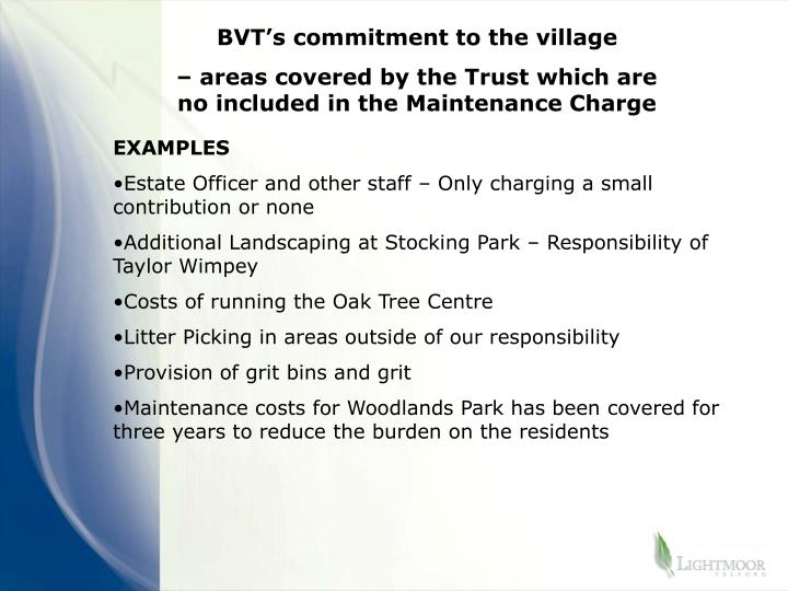 BVT's commitment to the village
