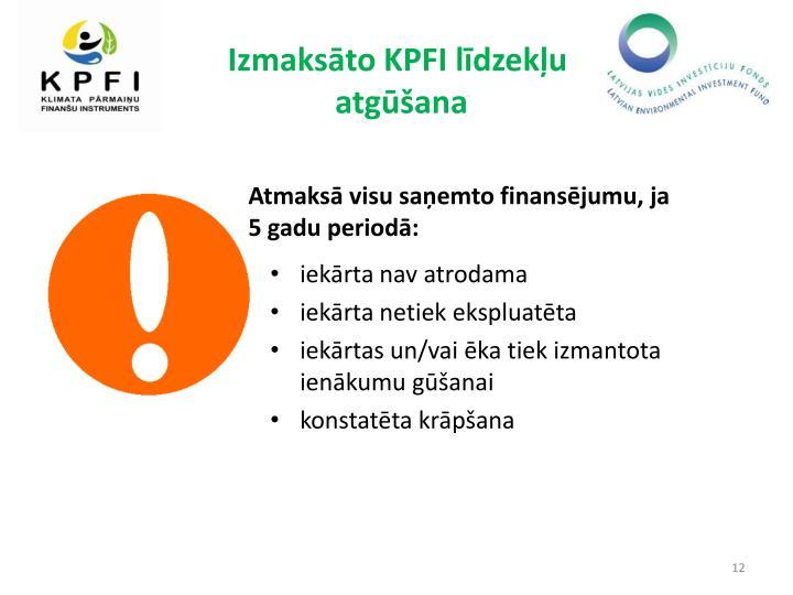 Izmaksāto KPFI līdzekļu