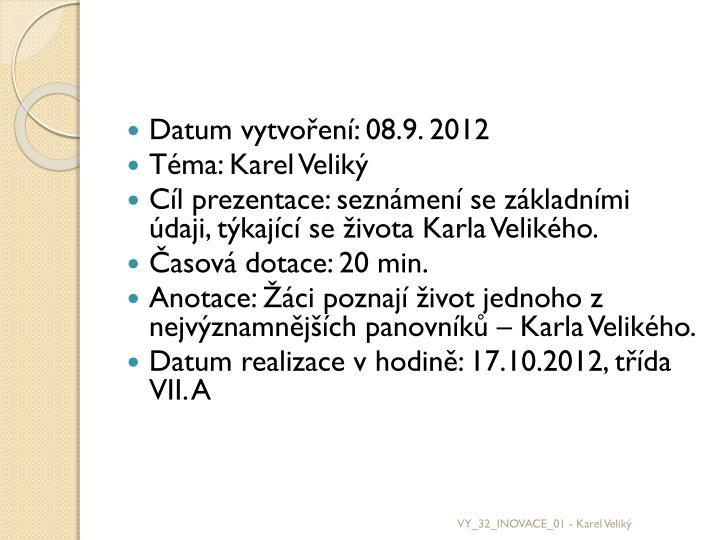Datum vytvoření: 08.9. 2012
