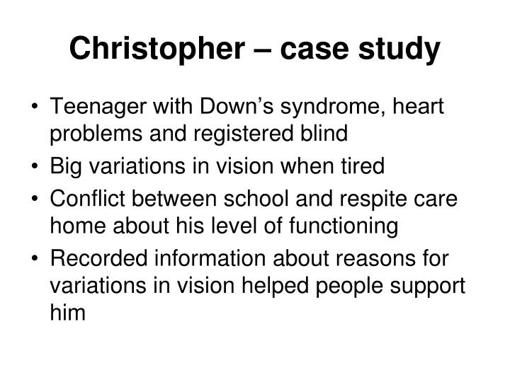 Christopher – case study