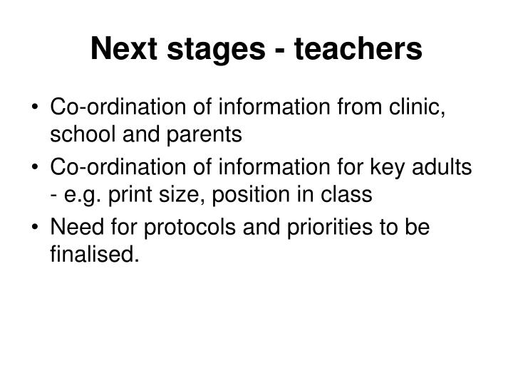 Next stages - teachers