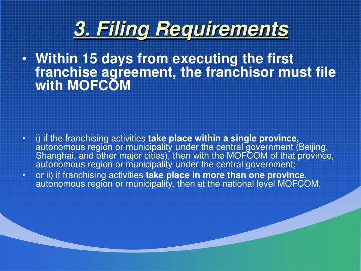3. Filing Requirements