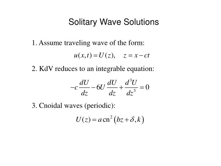 Solitary Wave Solutions