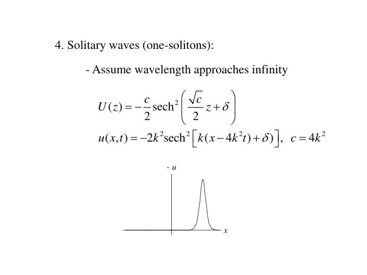 4. Solitary waves (one-solitons):