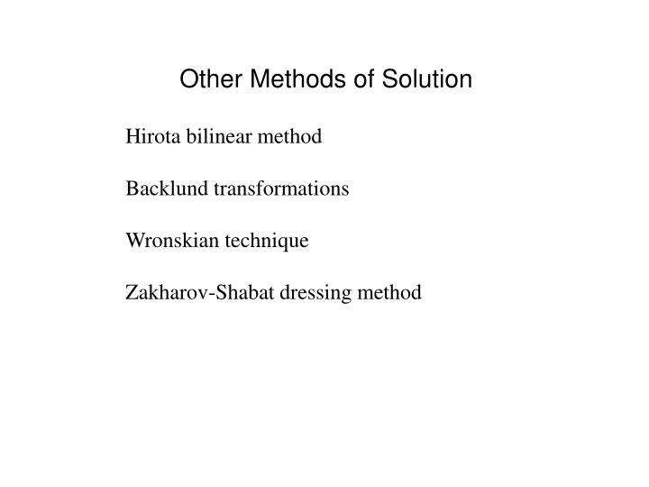 Other Methods of Solution