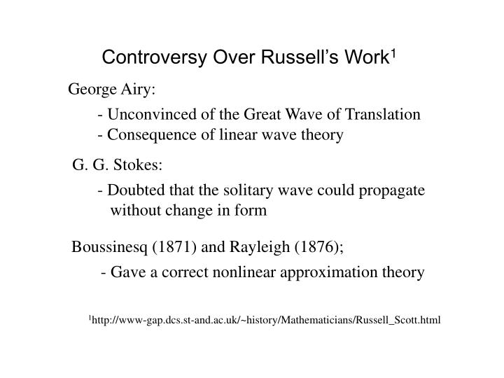 Controversy Over Russell's Work