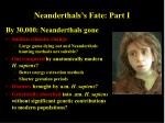 neanderthals s fate part i