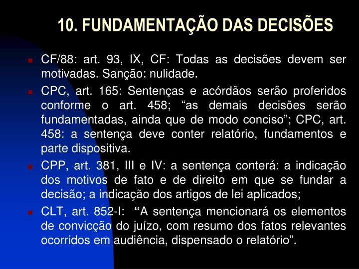 10. FUNDAMENTAÇÃO DAS DECISÕES