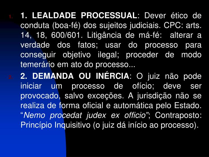 1. LEALDADE PROCESSUAL
