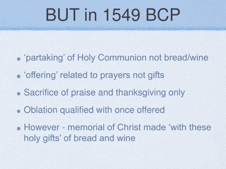 BUT in 1549 BCP