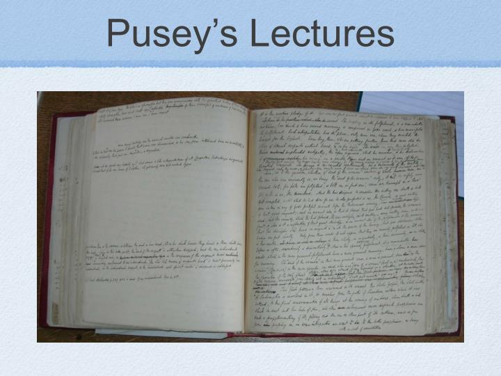 Pusey's Lectures