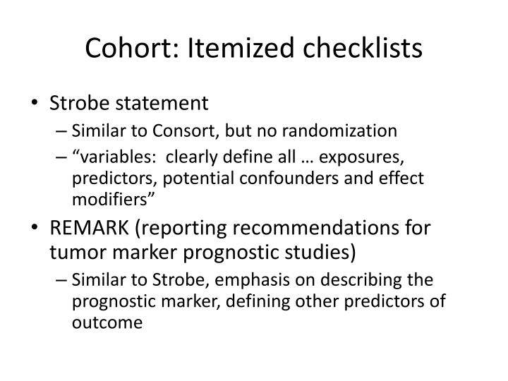 Cohort: Itemized checklists