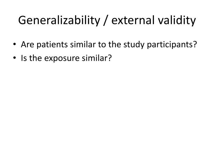 Generalizability / external validity