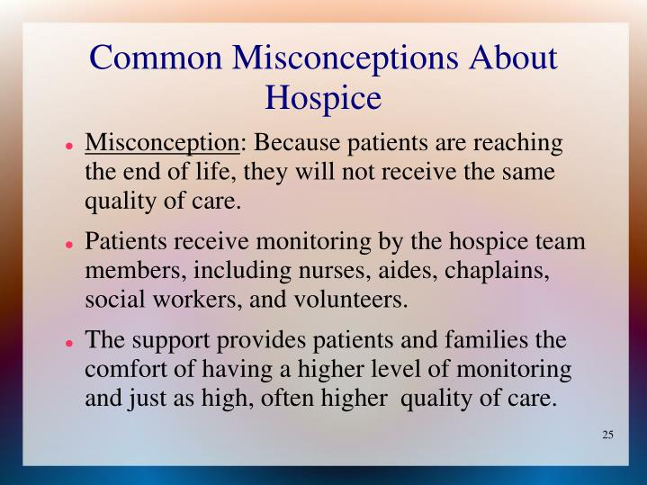 Common Misconceptions About Hospice