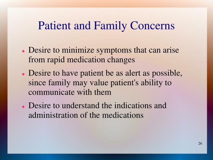 Patient and Family Concerns
