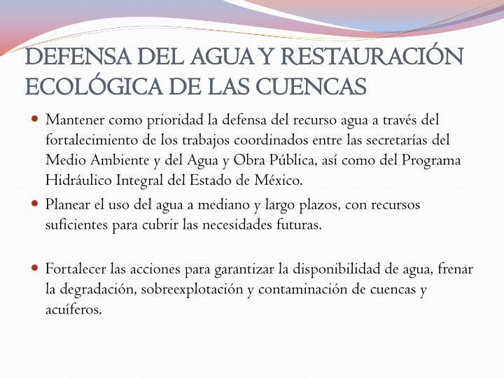 DEFENSA DEL AGUA Y RESTAURACIÓN ECOLÓGICA DE LAS CUENCAS