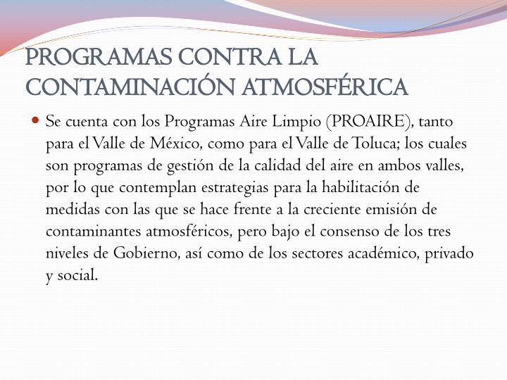PROGRAMAS CONTRA LA CONTAMINACIÓN ATMOSFÉRICA