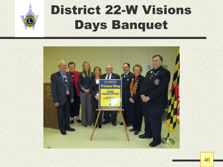 District 22-W Visions Days Banquet