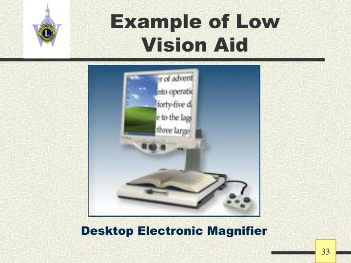 Example of Low Vision Aid
