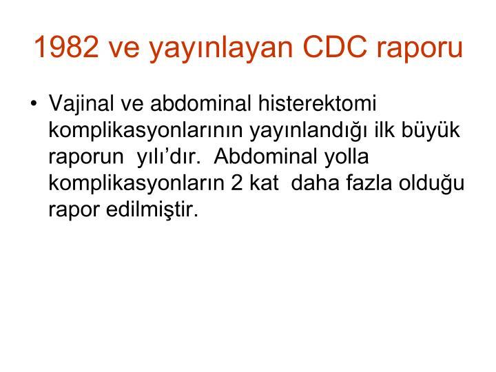 1982 ve yaynlayan CDC raporu