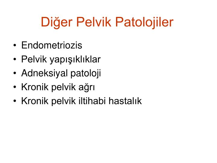 Dier Pelvik Patolojiler