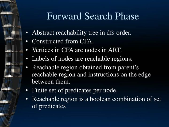 Forward Search Phase