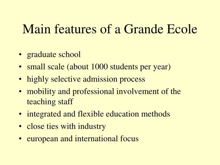 Main features of a Grande Ecole