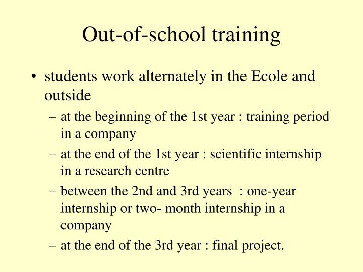 Out-of-school training