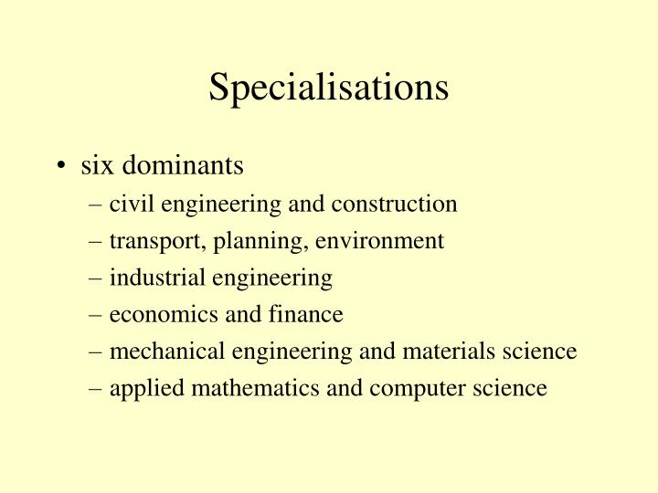 Specialisations