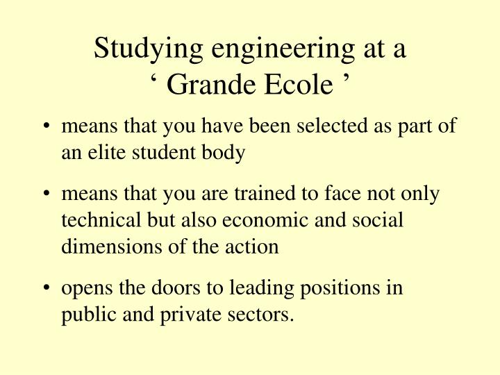 Studying engineering at a 'Grande Ecole'