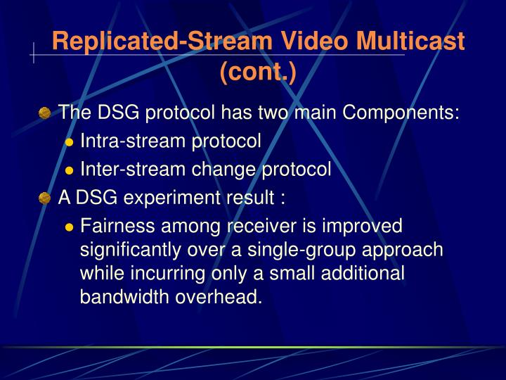 Replicated-Stream Video Multicast