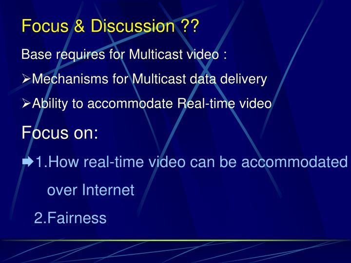 Focus & Discussion ??
