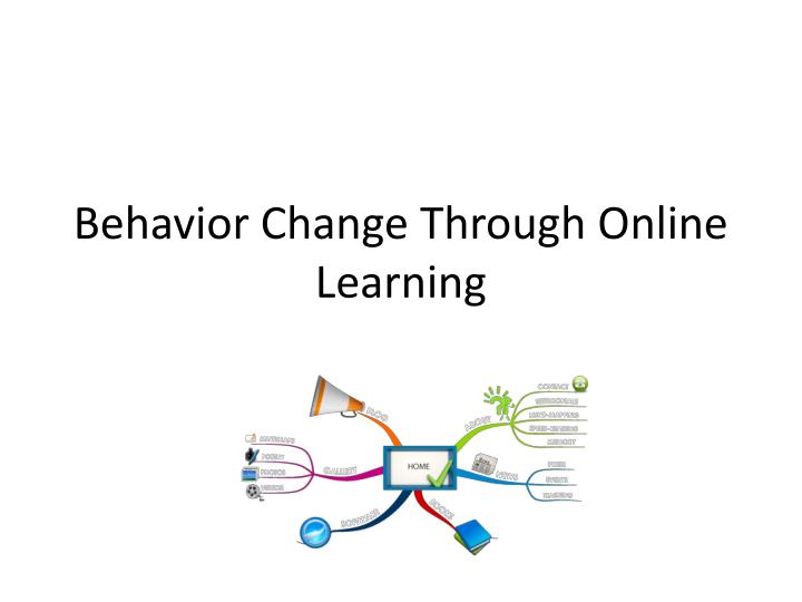 Behavior Change Through Online Learning