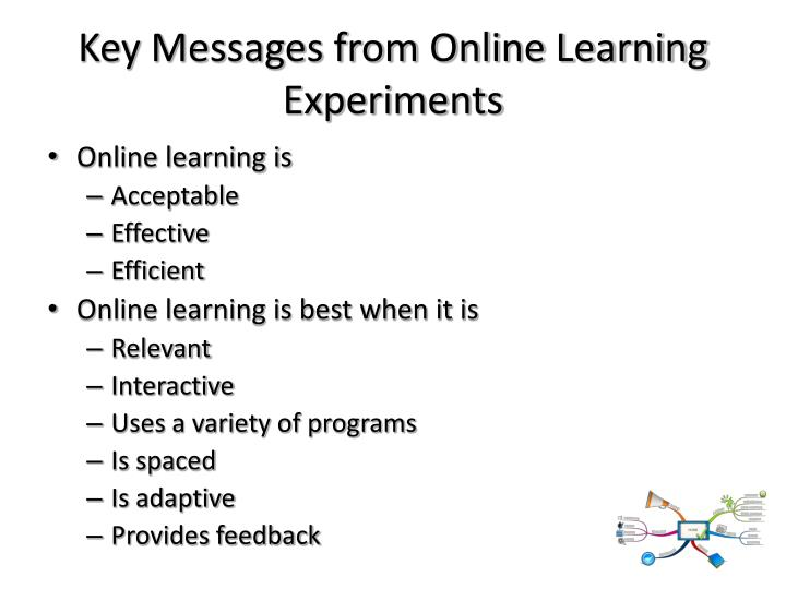 Key Messages from Online Learning Experiments
