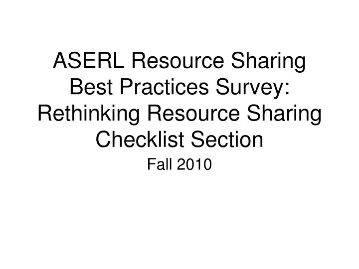 aserl resource sharing best practices survey rethinking resource sharing checklist section