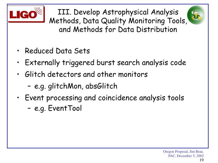 III. Develop Astrophysical Analysis