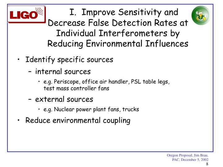 I.  Improve Sensitivity and