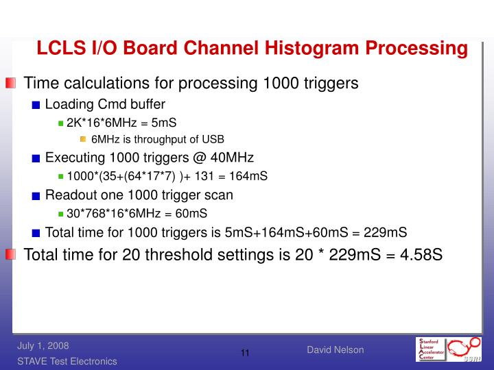 LCLS I/O Board Channel Histogram Processing