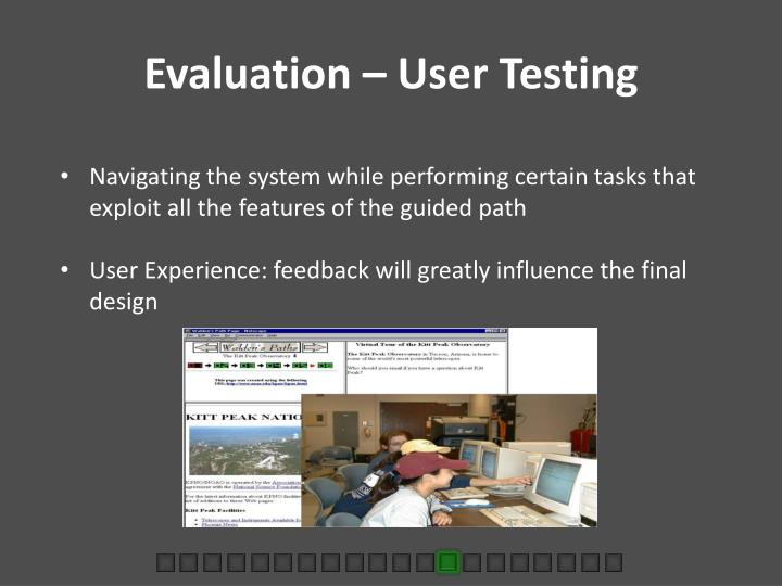 Evaluation – User Testing