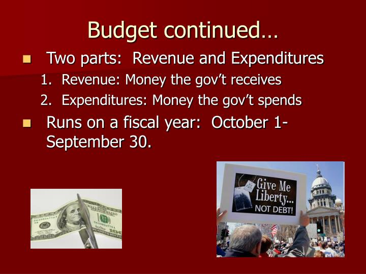 Budget continued…