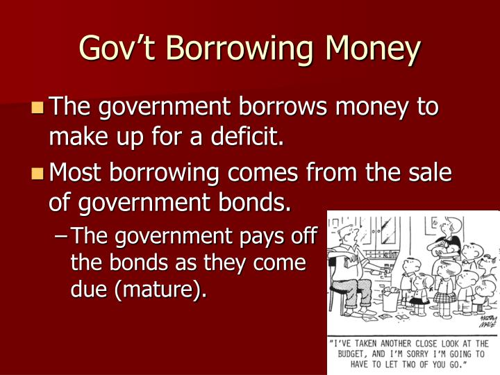 Gov't Borrowing Money