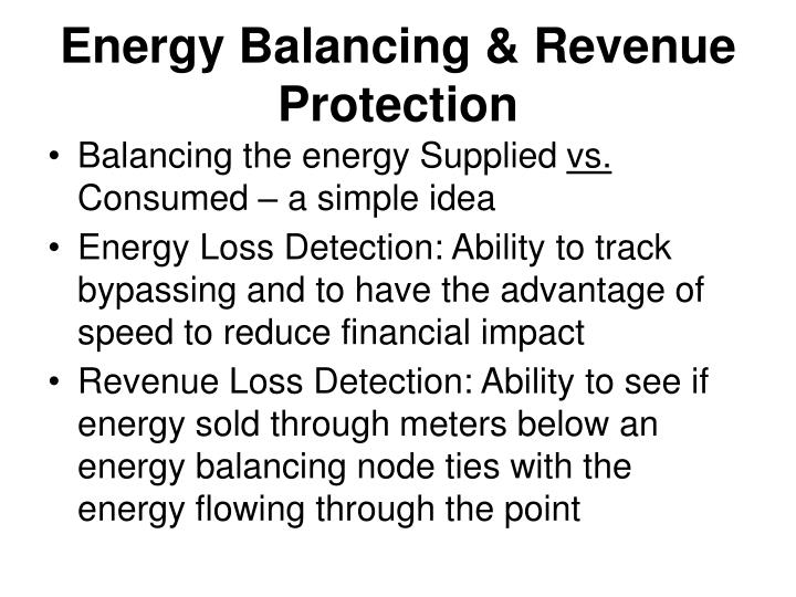 Energy Balancing & Revenue Protection