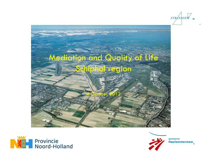 Mediation and quality of life schiphol region