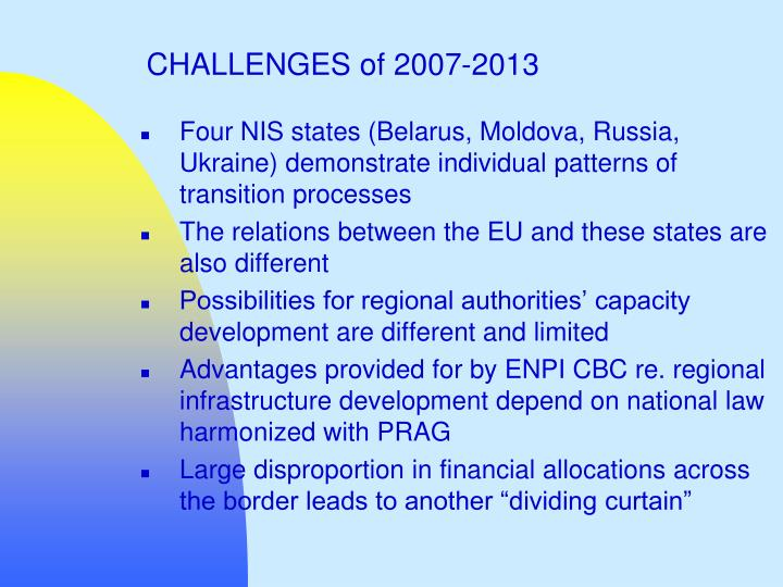 CHALLENGES of 2007-2013