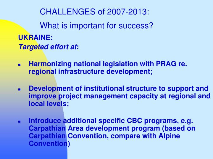 CHALLENGES of 2007-2013: