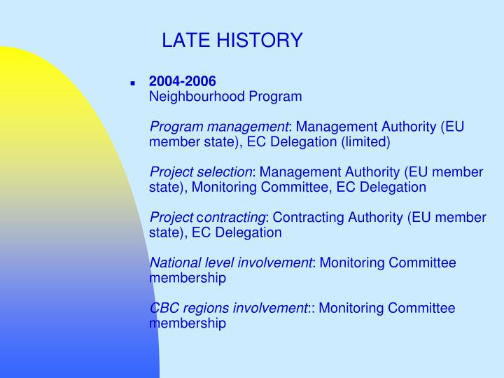 LATE HISTORY