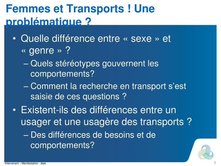 Femmes et Transports ! Une problématique ?