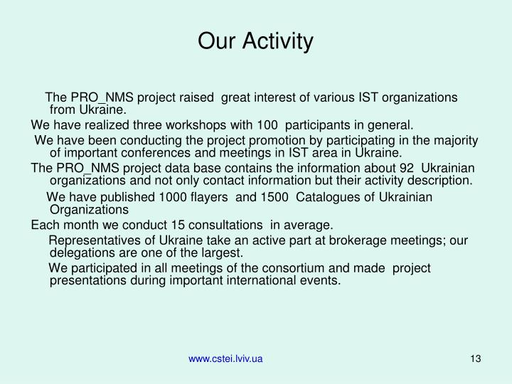 Our Activity