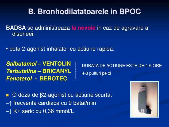 B. Bronhodilatatoarele in BPOC